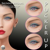 Pucker UP - Skinny Brow - Darks- for CATWA Mesh Heads