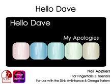 Hello Dave - Nail Appliers - My Apologies