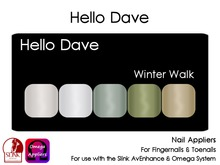 Hello Dave - Nail Appliers - Winter Walk