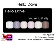Hello Dave - Nail Appliers - You're So Pretty