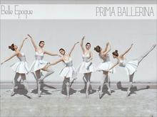Belle Epoque Poses { Prima Ballerina }
