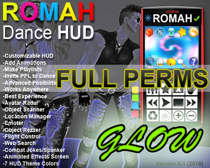 ROMAH Dance HUD GLOW -FULL PERMS EDITION