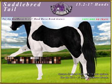 *E* Saddlebred Tail [BOXED] RH 15.2-17