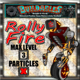 Rolly Fire (Crate) FULL Lvl 3/3