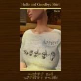 """Hello"" and ""Goodbye"" Shirt - Creme for Women"