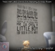 """""""Hold Him"""" Wall Decal for Nursery & Kids Room"""