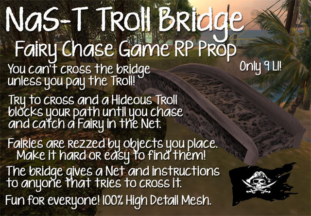 NaS-T Troll Bridge Fairy Chase Game Mesh RP fun period Fantasy prop