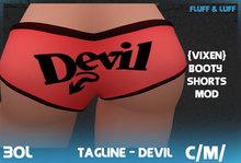 F&L - Tagline Bootyshorts Mod - Devil