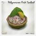[V/W] Polynesian Fish Salad - 1 LI exotic recipe in fresh coconut - Food Mesh