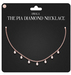 Amala - The Pia Diamond Necklace - Rose Gold