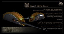 .Eldritch. Intrepid Battle-Taco