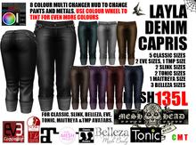 Mesh Head - Layla Denim Capris - CLASSIC / SLINK / MAITREYA / BELLEZA / TONIC / TMP / EVE
