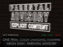ONE PRIM Color Changing Parental Advisory Neon Sign