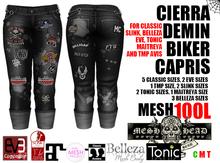 Mesh Head - Cierra Denim Biker Capris - CLASSIC / SLINK / MAITREYA / BELLEZA / TONIC / TMP / EVE
