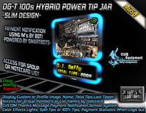 DG-T 100s Hybrid Power Tipjar -COPY- Display:Image,Type,Name,Total Tips,last tip,Lock/sensor/bot system AND MORE!
