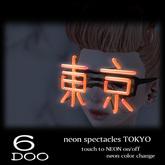 *6DOO* neon spectacles TOKYO