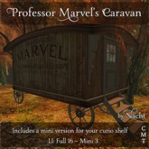 *~ by Nacht ~ Prof Marvel's Caravan