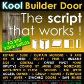 Kool BUILDER Door script • Menu setup • Linkable • Mesh friendly