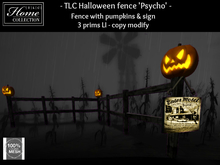 TLC Halloween fence 'Psycho'*