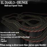 El Diablo speed and skill track - grunge