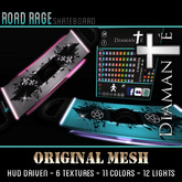 :Diamante: Road Rage (Original Mesh) SkateBoard (Unisex)