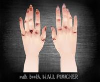 milk teeth. WALL PUNCHER for Slink Hands