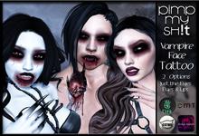 PMS - Vampire Face Tattoo