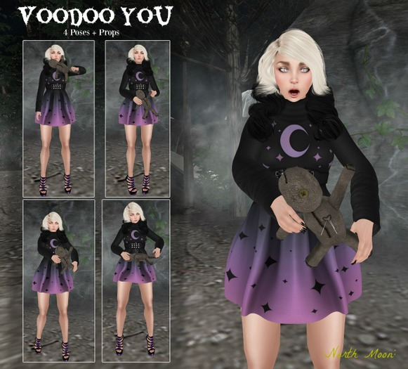 :North moon: Voodoo You Poses