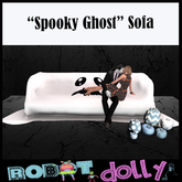 "Robot Dolly - ""Spooky Ghost"" Sofa"