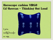 Cushion Virgo  +++ Thinking Out Loud +++