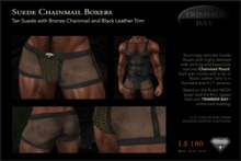 Suede Boxers in Tan with Bronze Chainmail Pouch and Black Leather Trim