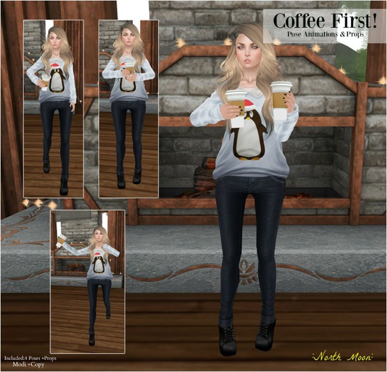:North Moon: Coffee First! Pose + Props