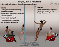 Tongue, Chair & Dance Pole
