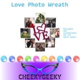 ~CheekyGeeky~ Love Photo Wreath