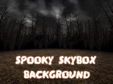 Spooky Skybox/build platform