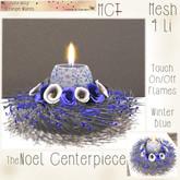 ~ASW~ The Noel Centerpiece~ Winter Blues