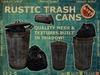 Rustic Trash Cans