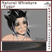 Ephemeral Neko - Natural Whiskers - Tyger