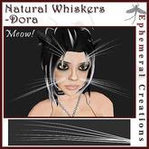 Ephemeral Neko - Natural Whiskers - Dora