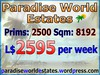 Paradise World Estates - L$ 2595 - 2500 prims - Land Store - Land for Sale - Land Rentals