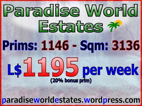 Paradise World Estates - L$ 1195 - 1146 prims - Land For Sale - Land Rentals - Land Store