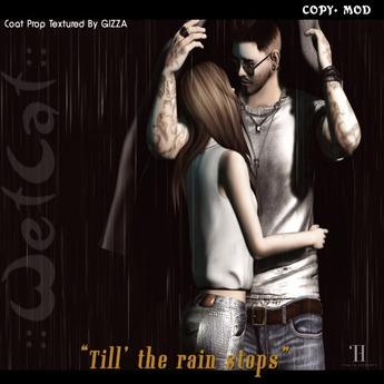 """::WetCat:: """"Till Rain Stops"""" Coat Prop FATPACK"""