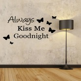 .:{ MG }:. Always Kiss Me Goodnight - Wall Decal