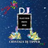 CRYSTAL DJ PHOTO TIPPER