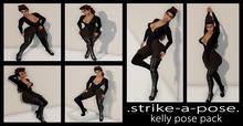 .strike-a-pose. Kelly Pose Pack
