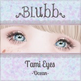 {Blubb} Tami Eyes -Ocean-