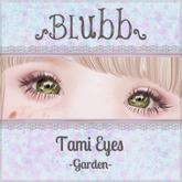 {Blubb} Tami Eyes -Garden-