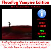 FloorFog Vampire Edition
