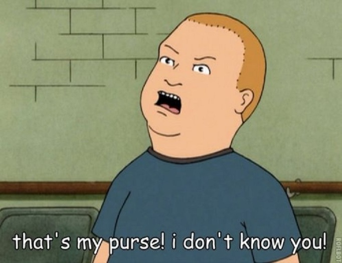 Bobby Hill Gesture - That's my purse! I don't know you!