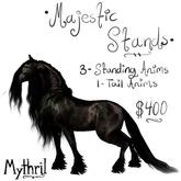 ~Mythril~ Majestic Stands